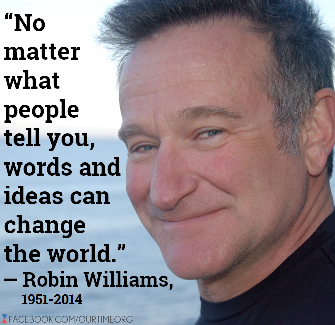 Nice Robin Williams Quote